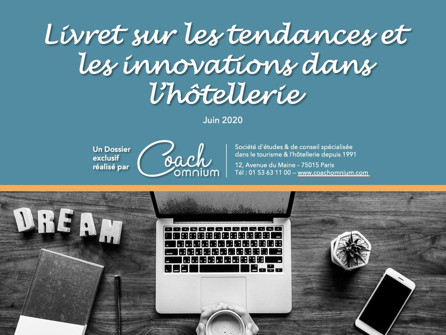 Les tendances et l'innovation dans l'hôtellerie Coach Omnium